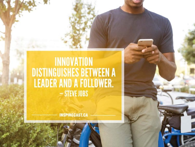 Innovation distinguishes between a leader and a follower. — Steve Jobs