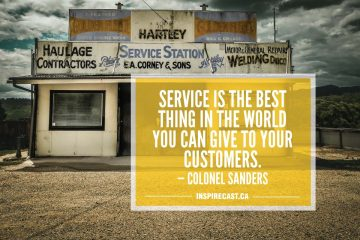 Service is the best thing in the world you can give to your customers. — Colonel Sanders