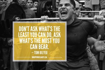 Don't ask what's the least you can do, ask what's the most you can bear. — Tom Bilyeu
