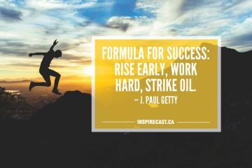Formula for success: rise early, work hard, strike oil. — J. Paul Getty